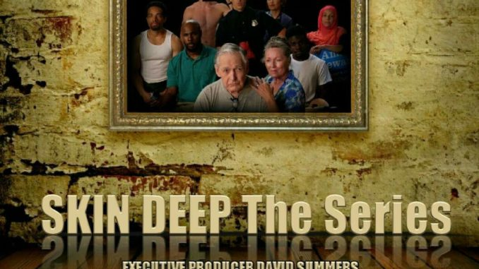 Skin Deep The Series